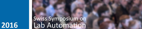 Swiss Symposium on Lab Automation 2016